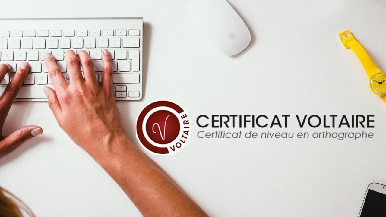 ecrire sans faute avec la certification voltaire